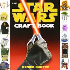 the star wars craft book star wars legends bonnie burton