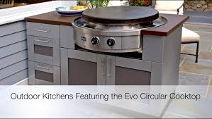 Cooktop Kitchen Outdoor Kitchens Featuring The Evo Circular Cooktop Youtube