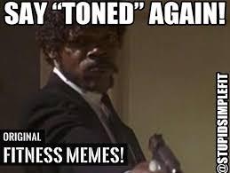 Fitness Memes - fitness memes