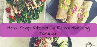 snap kitchen how snap kitchen is revolutionizing takeout philly pr