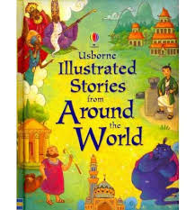 Stories From Around The World Usborne Illustrated Stories From Around The World Text Book Centre