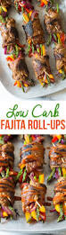 ups work on thanksgiving low carb steak fajita roll ups a spicy perspective