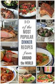 10 of the most popular dinner recipes from around the world