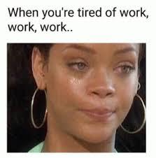 Work Work Work Meme - office life memes part 3 mutually