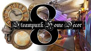 8 steampunk home decor ideas youtube