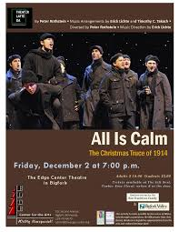 edge center for the arts world war i christmas truce in a musical