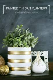 Tin Buckets For Centerpieces by Best 25 Painted Tin Cans Ideas On Pinterest Tin Can Decorations