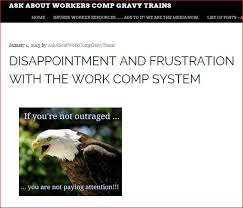 Workers Comp Meme - july 2015 ask about workers comp gravy trains