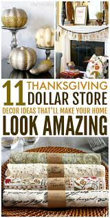 Easy Home Decorating Ideas On A Budget 11 Dollar Store Thanksgiving Decor Ideas That Are Super Easy