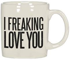 amazon com i freaking love you coffee mug kitchen u0026 dining