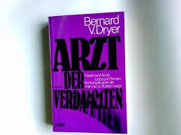Arzt Bad Camberg Arzt Der Verdammten Roman Von Victor Dryer Zvab