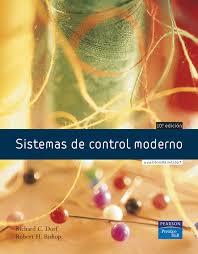 sistemas de control moderno richard c dorf 2011 novedades