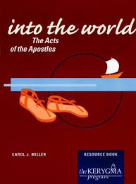 acts of the apostles bible study into the world the kerygma