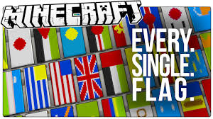 Flag Minecraft Flagged Mod 1 12 2 1 11 2 Waving Flags Of All Countries