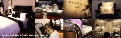 Ralph Lauren Home Interiors by Ralph Lauren Home Maison U0026 Objet 2014 Fashionable Home Blog