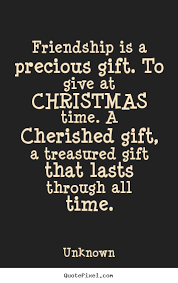 friendship precious gift give christmas