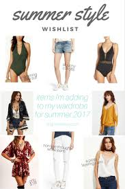 summer style wish list 2017 what i ordered bought