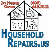 household repairs household repairs call 408 449 7821 one call can solve all your