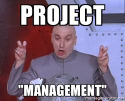Project Management Meme - project management dr evil air quotes meme generator