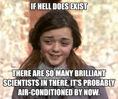 Air Conditioning Meme - atheist arya doesn t have time for your religion game of thrones