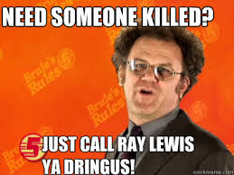 Ray Lewis Meme - inb4 the ravens win the superb owl and ray lewis murders someone