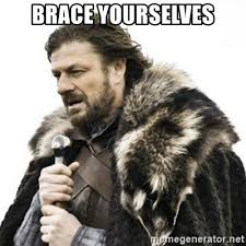 Brace Yourself Meme Generator - brace yourselves brace yourselves aaragon meme generator