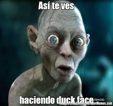 Duck Face Meme - as te ves haciendo duck face meme de gollun imagenes memes