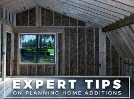 planning a home addition expert tips on planning home additions
