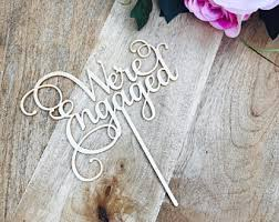 a and we re cake topper we re engaged cake topper by sugarboo personalized cake toppers we