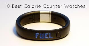 Best Counter 10 Best Calorie Counter Watches Best Calorie Burner Watch