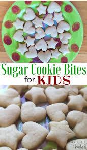sugar cookie bites for kids uplifting mayhem