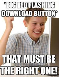 Funny Memes Download - big red flashing download button that must be the right one
