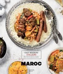 hachette cuisine fait maison maroc hachette pratique