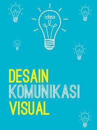 Cara Desain Komunikasi Visual | pelatihan desain komunikasi visual 2016 technophoria pelatihan