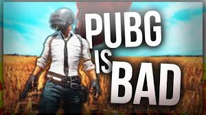 pubg is a bad game pubg is bad youtube