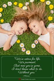 Quotes For Sister Love by 21 Best Funeral Poems For Sister Funeral Quotes Funeral Poems