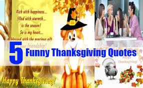 Humorous Thanksgiving Quotes Thanksgiving Quotes Ideas For Thanksgiving Quotes Bash Corner