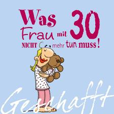 lustige sprüche zum 30 geburtstag frau geschafft was frau mit 30 nicht mehr tun muss de