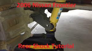 nissan frontier xe 2007 tutorial change 2006 nissan frontier rear shocks youtube