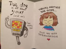 birthday card for me drawn by my younger cousin undertale