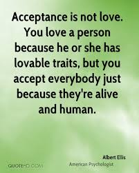 You Can T Make Someone Love You Quotes by Albert Ellis Love Quotes Quotehd