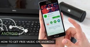 get free music or download music on android devices