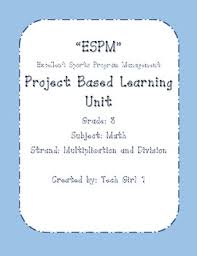 division for grade 3 grade 3 multiplication and division project based learning unit by