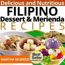 the yummiest philippine desserts ever filipino desserts tasty