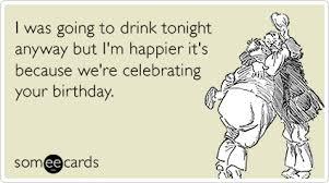 Some E Card Birthday Card Invitation Design Ideas Alcohol Drink Party Celebrate