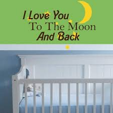 Nursery Decor Wall Stickers I You To The Moon And Back Vinyl Sticker Decal Nursery