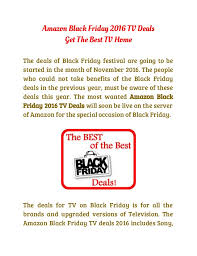 best tv black friday deals amazon black friday 2016 tv deals get the bvest tv home