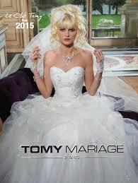 robe de mariage 2015 tomy mariage collection 2015 découvrez nos créations de robes