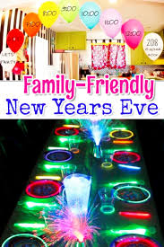family friendly new years eve party ideas involvery community blog