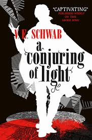 conjuring of light a darker shade of magic v e schwab
